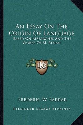 Condillac Essay On The Origin
